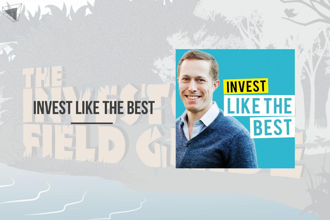 พอดแคสต์ Invest Like the Best