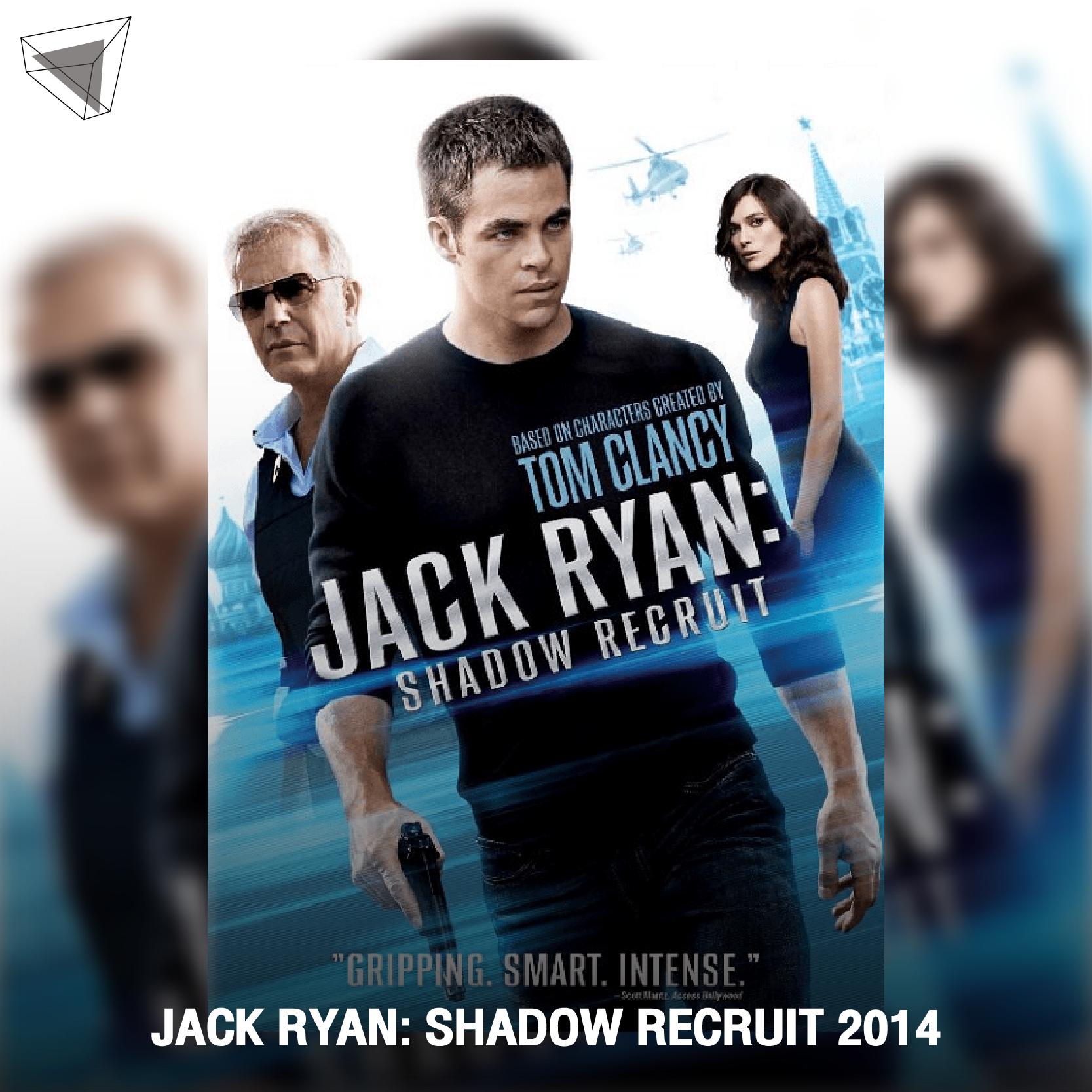 """หนังสายลับที่ถูกปัดฝุ่นอีกครั้ง """"JACK RYAN: SHADOW RECRUIT"""" (2014)"""