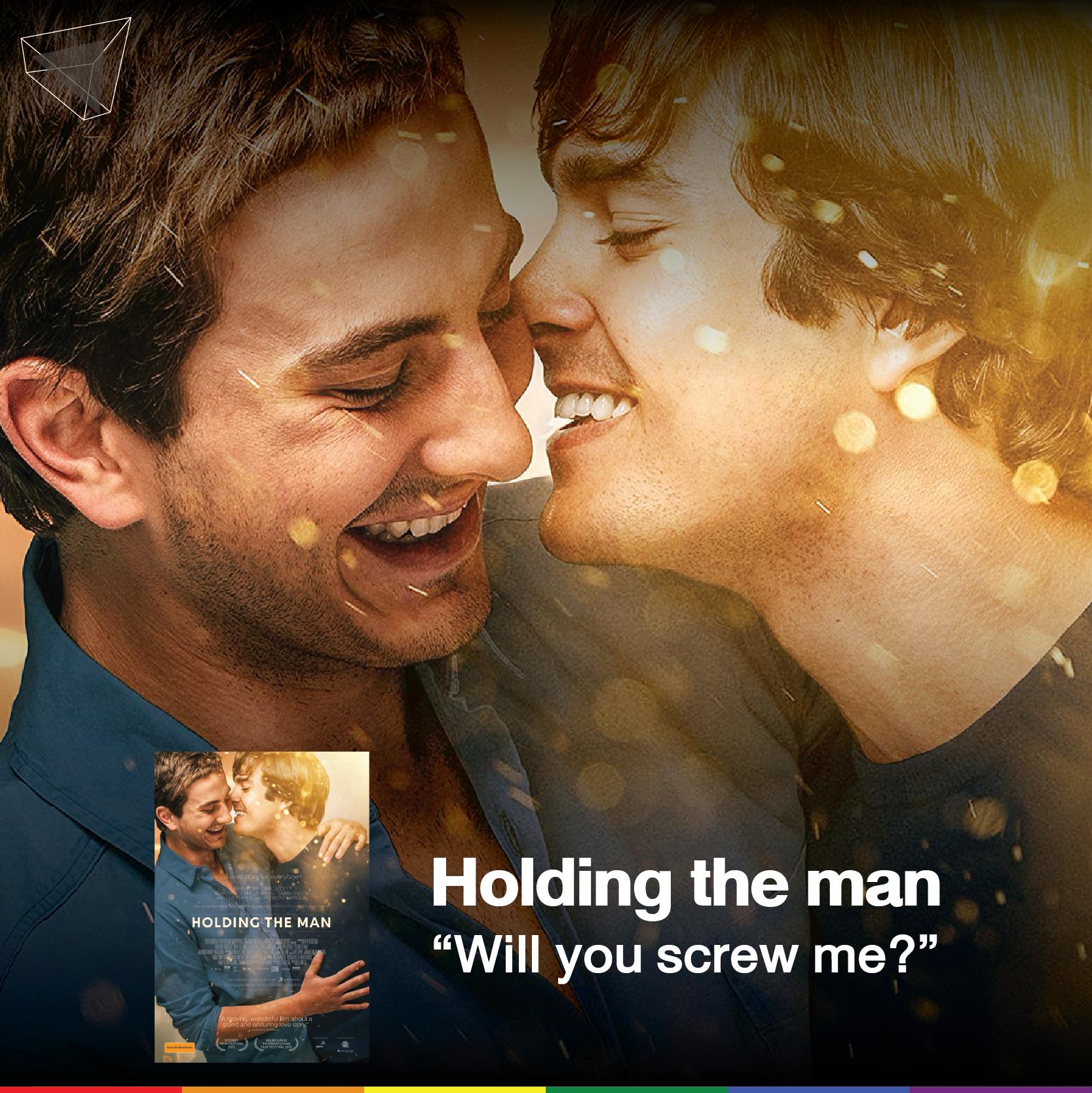 Holding the man (2015) หนังเกย์ฟีลกู้ดที่สร้างจากเรื่องจริง!